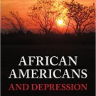 Ebook 978-1442230316 African Americans and Depression: Signs, Awareness, Treatments, and Interven