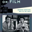 Ebook 978-1442243606 Food on Film: Bringing Something New to the Table (Film and History)