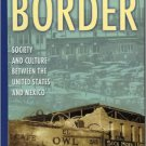 Ebook 978-0842051729 On the Border: Society and Culture between the United States and Mexico (Lat