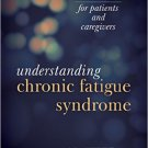Ebook 978-1442226579 Understanding Chronic Fatigue Syndrome: An Introduction for Patients and Car