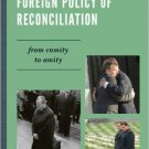Ebook 978-0742526129 Germany's Foreign Policy of Reconciliation: From Enmity to Amity (The New In