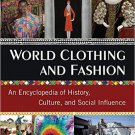 Ebook 978-0765683007 World Clothing and Fashion: An Encyclopedia of History, Culture, and Social
