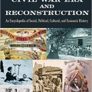 Ebook 978-0765682574 The Civil War Era and Reconstruction: An Encyclopedia of Social, Political,