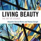 Ebook 978-0742552166 Living Beauty: The Art of Liturgy (Celebrating Faith: Explorations in Latino