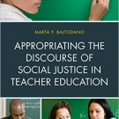 Ebook 978-1607097440 Appropriating the Discourse of Social Justice in Teacher Education