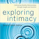 Ebook 978-1442200906 Exploring Intimacy: Cultivating Healthy Relationships through Insight and In