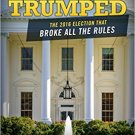 Ebook 978-1442279384 Trumped: The 2016 Election That Broke All the Rules