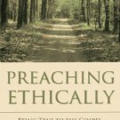 Ebook 978-1566993616 Preaching Ethically: Being True to the Gospel, Your Congregation, and Yourse