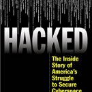 Ebook 978-1442255210 Hacked: The Inside Story of America's Struggle to Secure Cyberspace