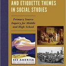 Ebook 978-1475831979 Exploring Vacation and Etiquette Themes in Social Studies: Primary Source In