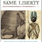 Ebook 978-1442232815 Enjoy the Same Liberty: Black Americans and the Revolutionary Era (The Afric