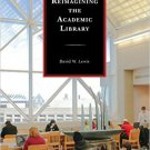 Ebook 978-1442238572 Reimagining the Academic Library