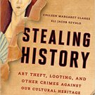 Ebook 978-1442260795 Stealing History: Art Theft, Looting, and Other Crimes Against our Cultural