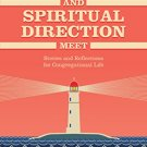 Ebook 978-1566997560 When Leadership and Spiritual Direction Meet: Stories and Reflections for Co
