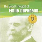 Ebook 978-1452202631 The Social Thought of Emile Durkheim (Social Thinkers Series)