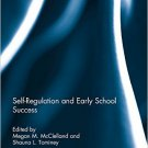 Ebook 978-0415825948 Self-Regulation and Early School Success