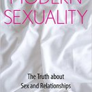 Ebook 978-1442253216 Modern Sexuality: The Truth about Sex and Relationships