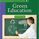Ebook 978-1412996860 Green Education: An A-to-Z Guide (The SAGE Reference Series on Green Society
