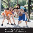 Ebook 978-0415747813 Diversity, equity and inclusion in sport and leisure (Sport in the Global So