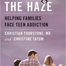 Ebook 978-1442231054 Clearing the Haze: Helping Families Face Teen Addiction