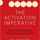 Ebook 978-1442257047 The Activation Imperative: How to Build Brands and Business by Inspiring Act