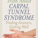 Ebook 978-1442225794 The Truth About Carpal Tunnel Syndrome: Finding Answers, Getting Well