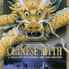 Ebook 978-0765681034 Chinese Myth: A Treasury of Legends, Art, and History: A Treasury of Legends