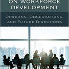 Ebook 978-1475827422 Community College Leaders on Workforce Development: Opinions, Observations,