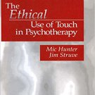 Ebook 978-0761903611 The Ethical Use of Touch in Psychotherapy (And Political Culture)