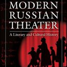 Ebook 978-0765620613 The Modern Russian Theater: A Literary and Cultural History: A Literary and