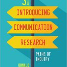 Ebook 978-1483379418 Introducing Communication Research: Paths of Inquiry
