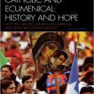 Ebook 978-0742552562 Catholic and Ecumenical: History and Hope (Sheed & Ward Books)