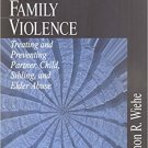 Ebook 978-0761916451 Understanding Family Violence: Treating and Preventing Partner, Child, Sibli