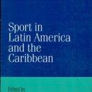 Ebook 978-0842028202 Sport in Latin America and the Caribbean (Jaguar Books on Latin America)
