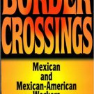 Ebook 978-0842027168 Border Crossings: Mexican and Mexican-American workers (Latin American Silho