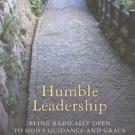 Ebook 978-1566993364 Humble Leadership: Being Radically Open to God's Guidance and Grace