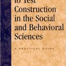 Ebook 978-0742525207 Introduction to Test Construction in the Social and Behavioral Sciences: A P