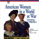 Ebook 978-0842025706 American Women in a World at War: Contemporary Accounts from World War II (T