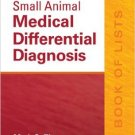 Ebook 978-1455744541 Small Animal Medical Differential Diagnosis: A Book of Lists