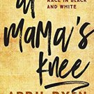Ebook 978-1442265639 At Mama's Knee: Mothers and Race in Black and White