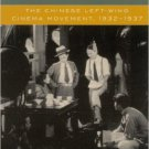 Ebook 978-0742509467 Building a New China in Cinema: The Chinese Left-Wing Cinema Movement, 1932-