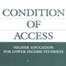 Ebook 978-1573565172 Condition of Access: Higher Education for Lower Income Students (ACE/Praeger