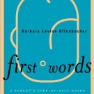Ebook 978-1442211223 First Words: A Parent's Step-by-Step Guide to Helping a Child with Speech an