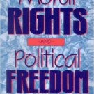 Ebook 978-0847680276 Moral Rights and Political Freedom (Studies in Social, Political, and Legal