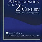 Ebook 978-0761914563 Nursing Administration in the 21st Century: A Self-Care Theory Approach