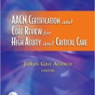 Ebook 978-1416035923 AACN Certification and Core Review for High Acuity and Critical Care (Alspac