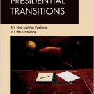 Ebook 978-1607095699 Presidential Transitions: It's Not Just the Position, It's the Transition (H