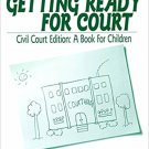 Ebook 978-0761921851 Getting Ready for Court: Civil Court Edition: A Book For Children (Interpers