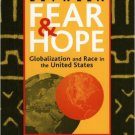 Ebook 978-0742516182 Between Fear and Hope: Globalization and Race in the United States