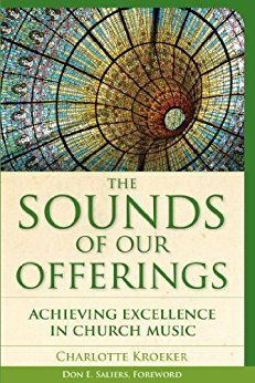 Ebook 978-1566993951 The Sounds of Our Offerings: Achieving Excellence in Church Music (Vital Wor